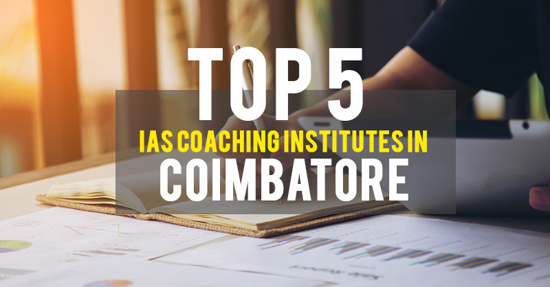 IAS Coaching Institutes in Coimbatore