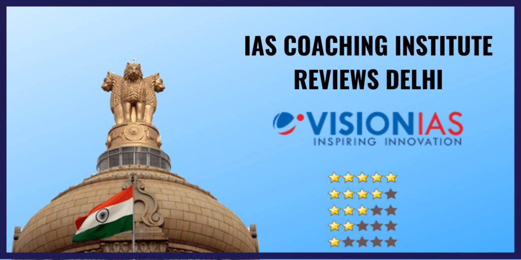 vision ias academy reviews
