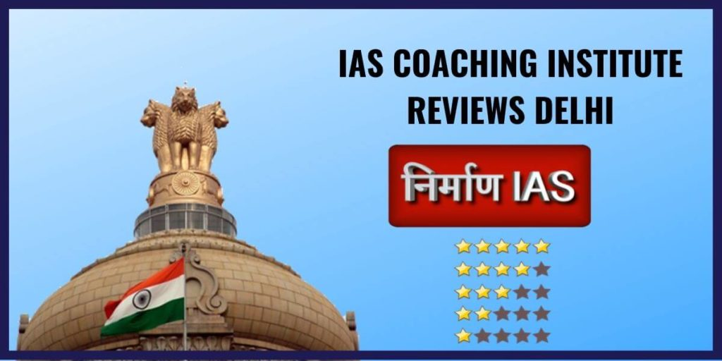 nirman ias review delhi