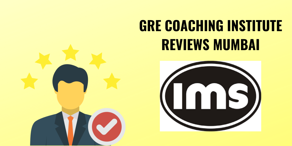 IMS GRE coaching in Mumbai