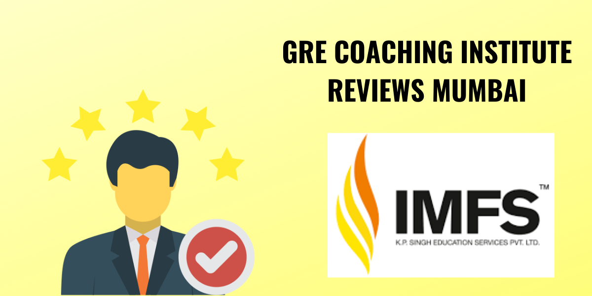 IMFS GRE Coaching in Mumbai