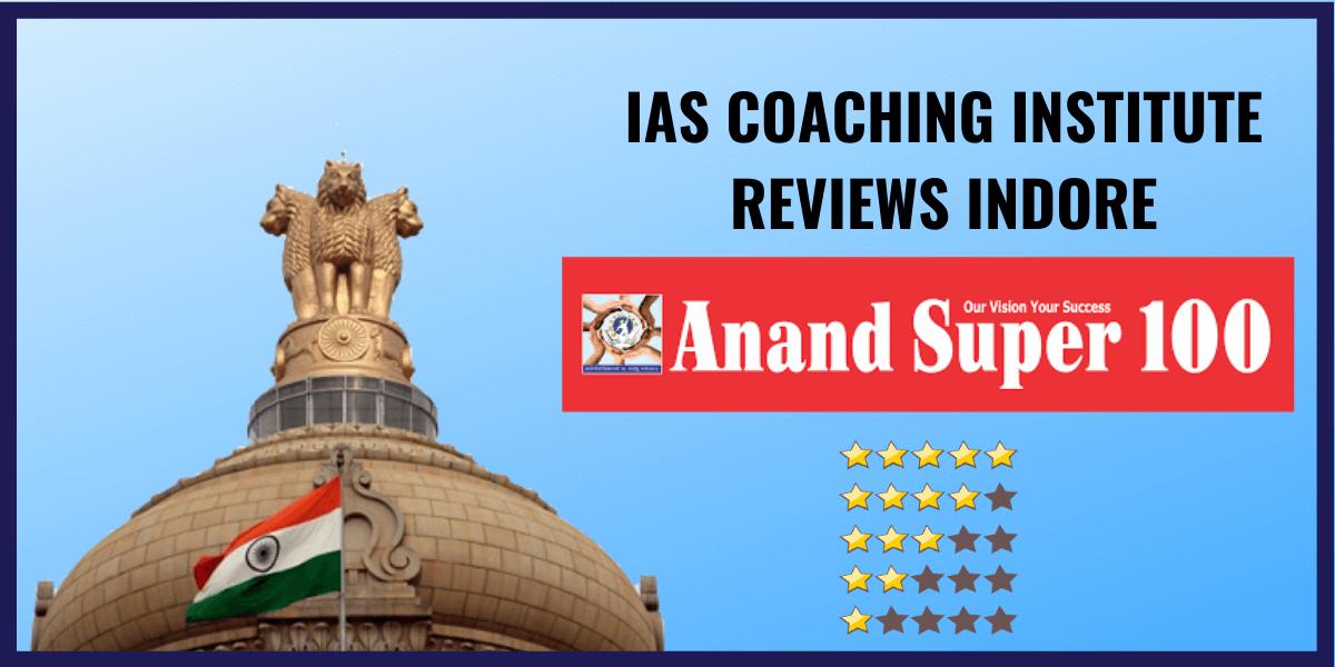 Anand super 100 IAS Academy
