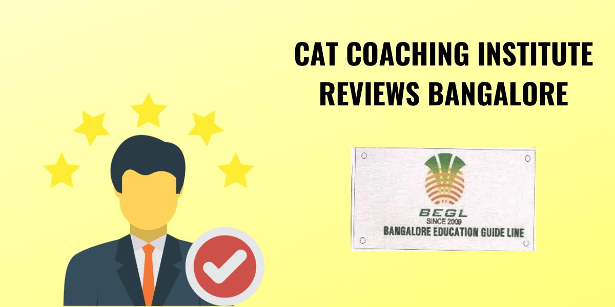 Bangalore Education Guide Line CAT institute