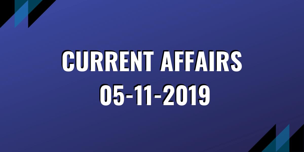 ias coaching current affairs 05-11-2019