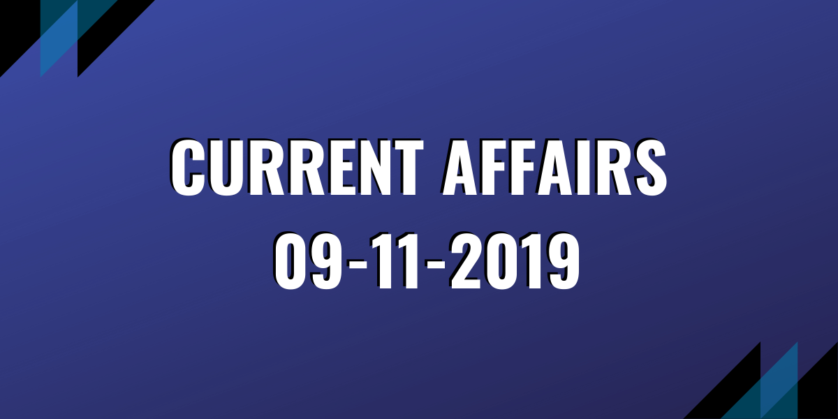ias coaching current affairs 09-11-2019