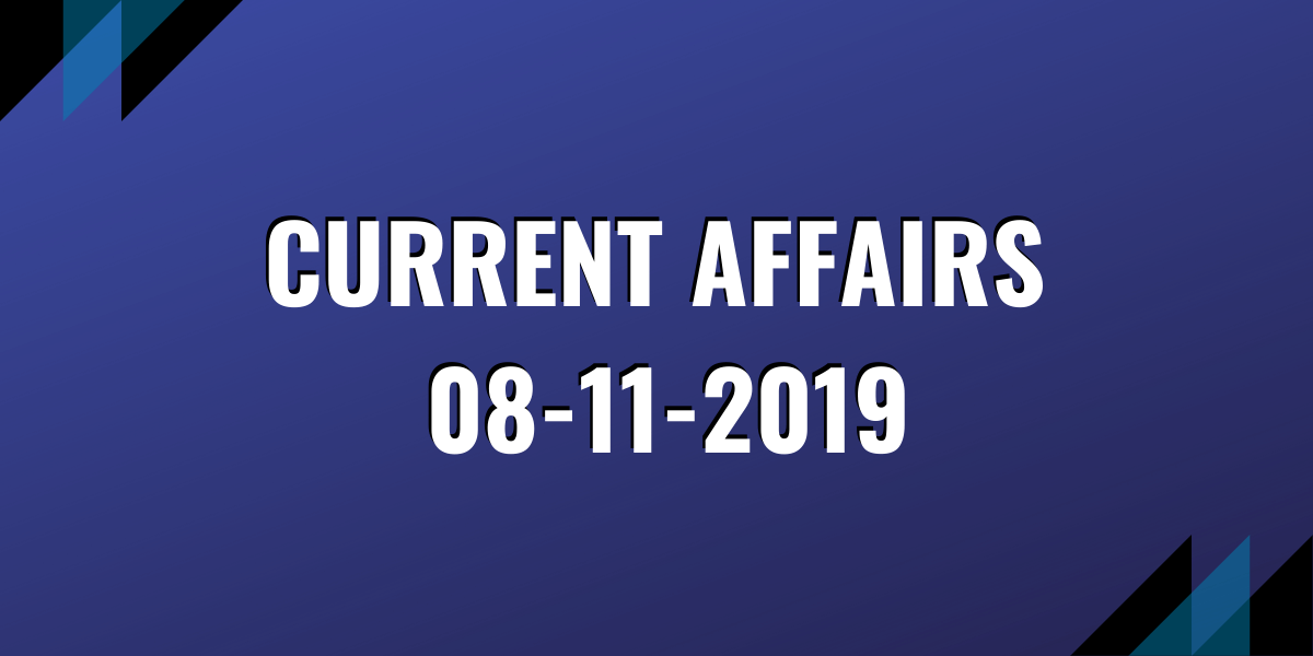 ias coaching current affairs 08-11-2019