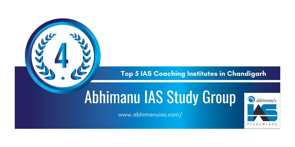rank 4 IAS coaching institutes chandigarh