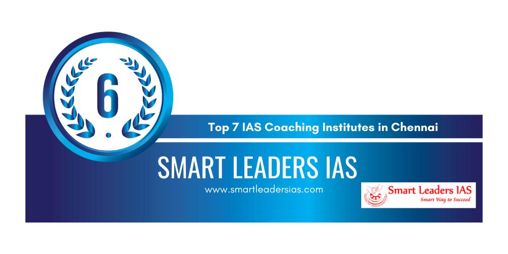 rank 6 ias coaching institutes in chennai
