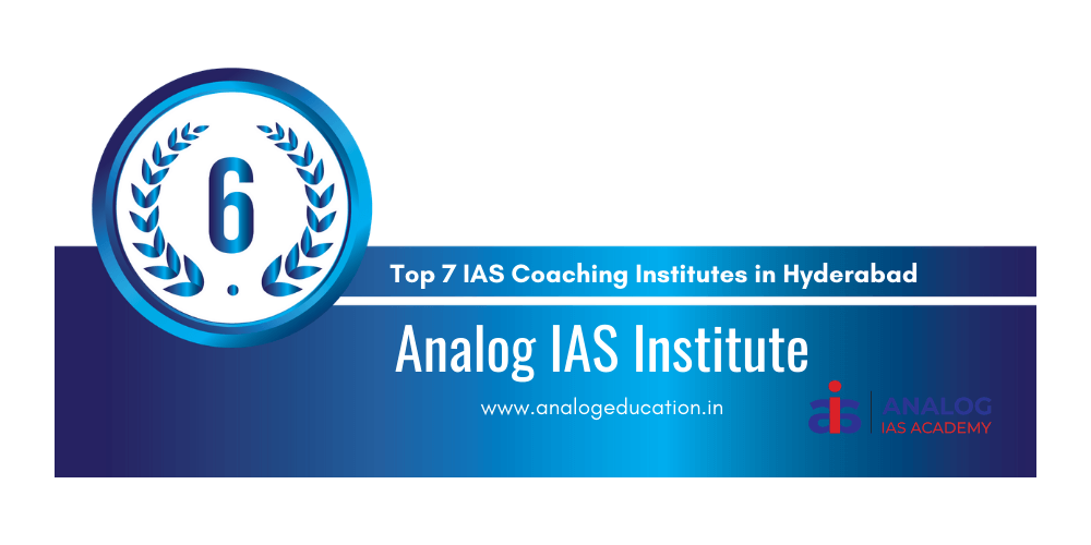 rank 6 ias coaching in hyderabad