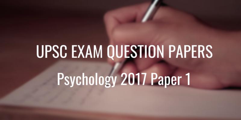 upsc question paper psychology 2017 1