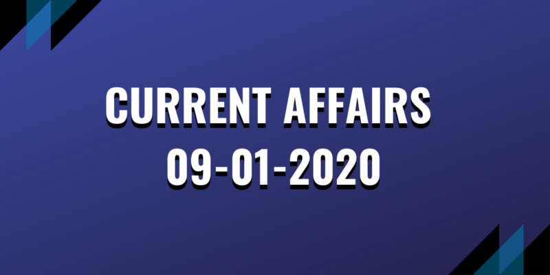 upsc exam current affairs 09-01-2020