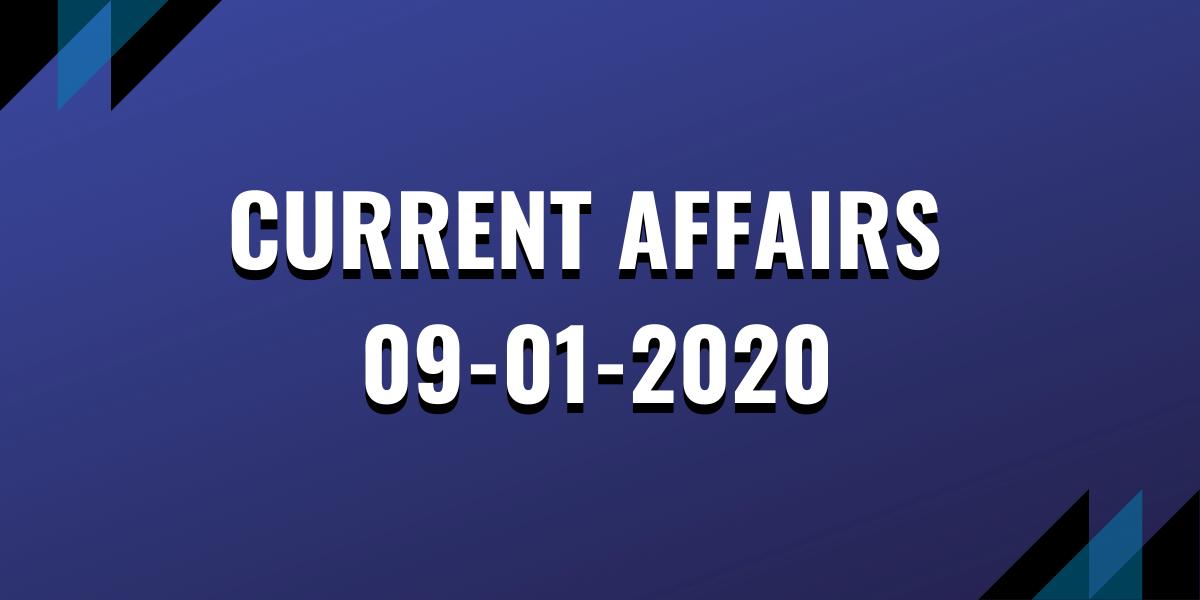 upsc exam current affairs 09-01-2020
