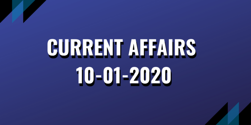 upsc exam current affairs 10-01-2020