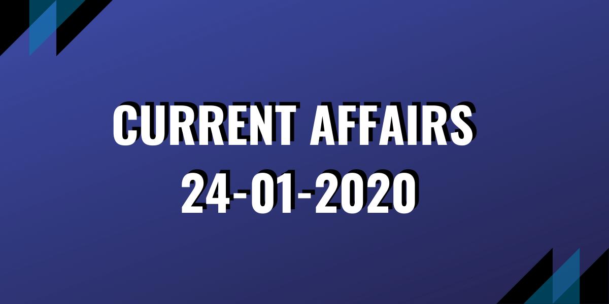 upsc exam current affairs 24-01-2020