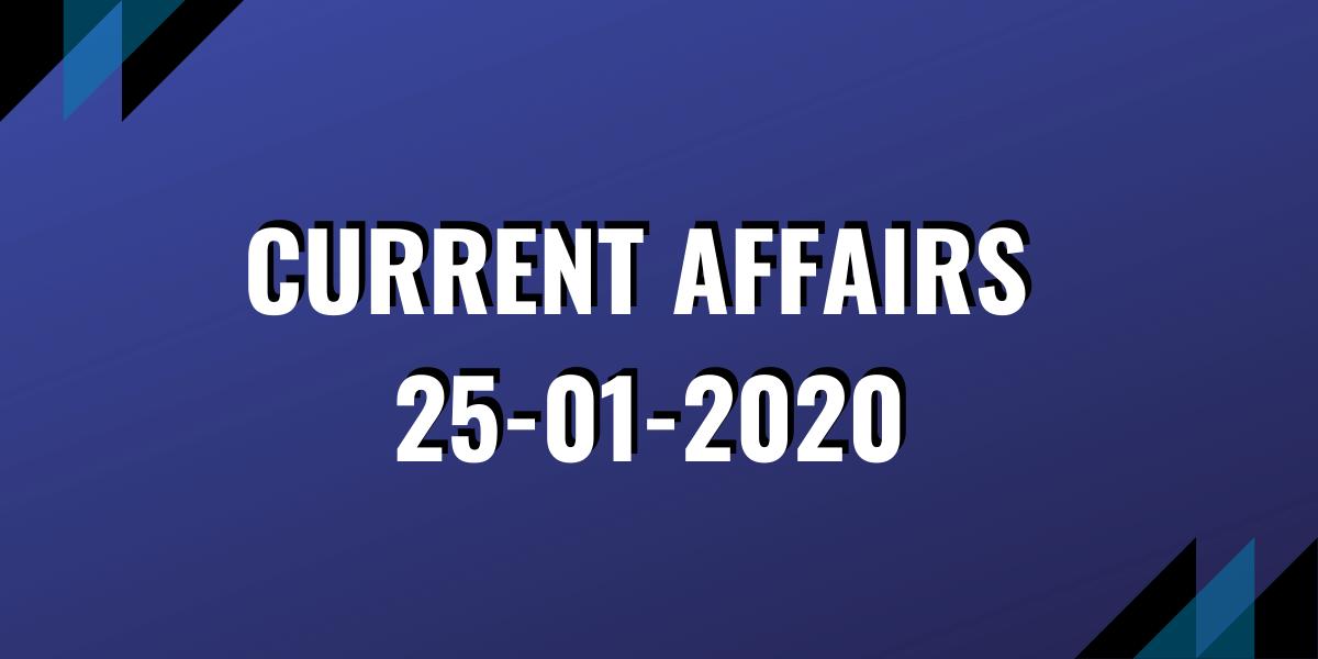 upsc exam current affairs 25-01-2020