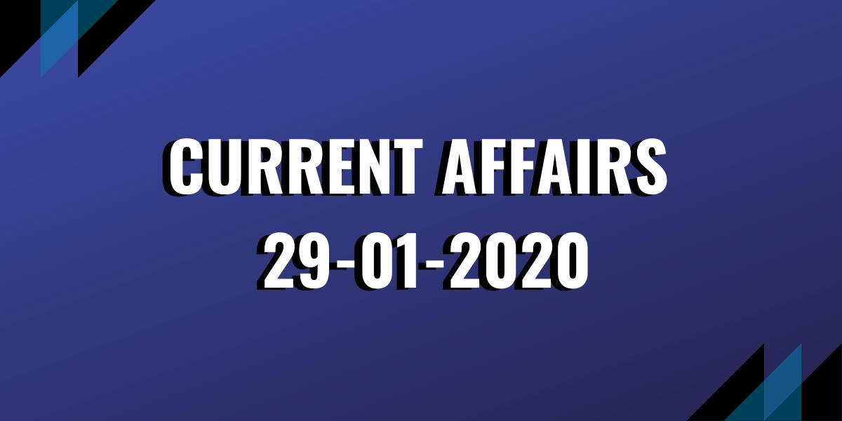 upsc exam current affairs 29-01-2020