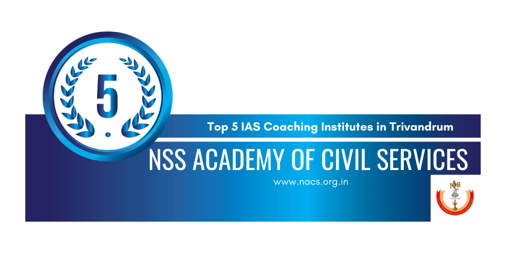 Top 5 Ias Coaching Institutes In Trivandrum Crack Upsc Exam