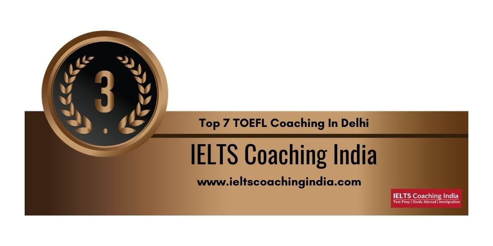 Rank 3 TOEFL Coaching In Delhi