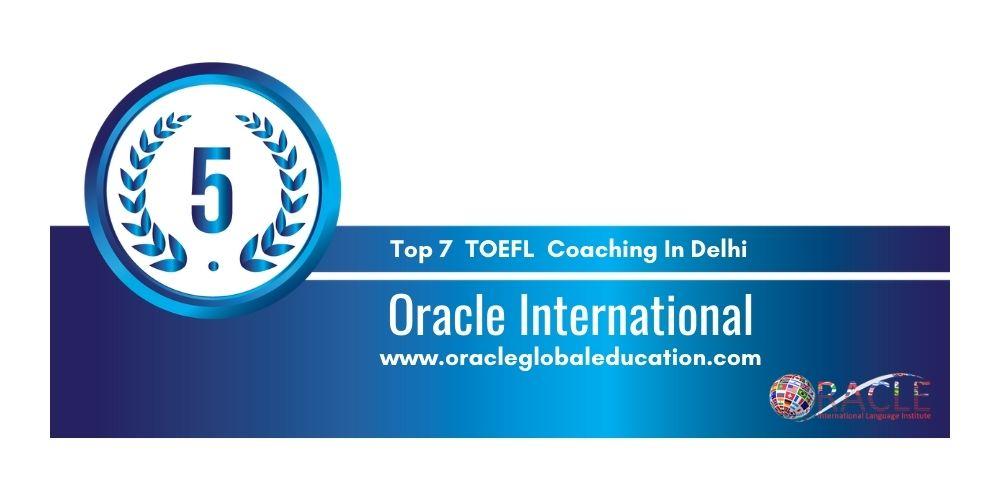 Rank 5 TOEFL Coaching In Delhi