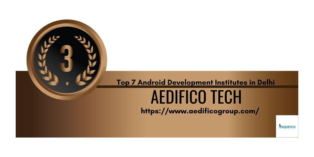 TOP 7 INSTITUTE OF ANDROID APP DEVELOPMENT IN DELHI