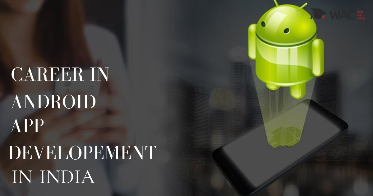 Careers in Android Development in India
