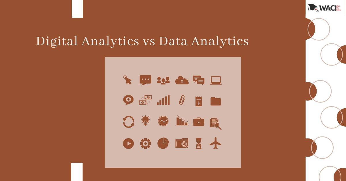 Digital Analytics vs Data Analytics