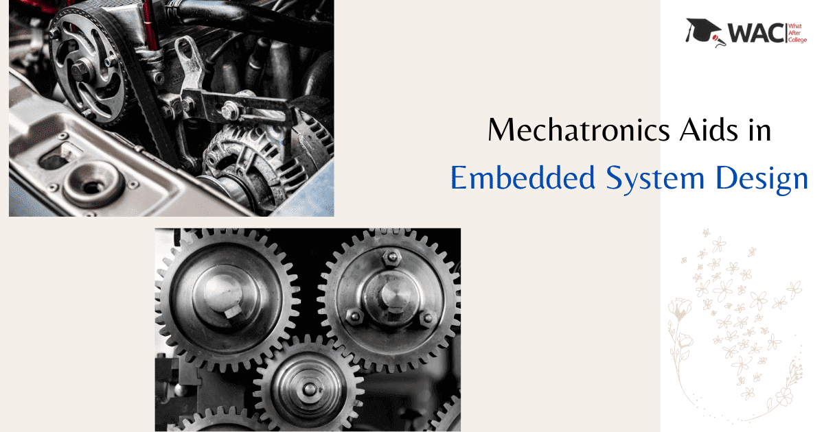 Mechatronics Aids in Embedded System Design