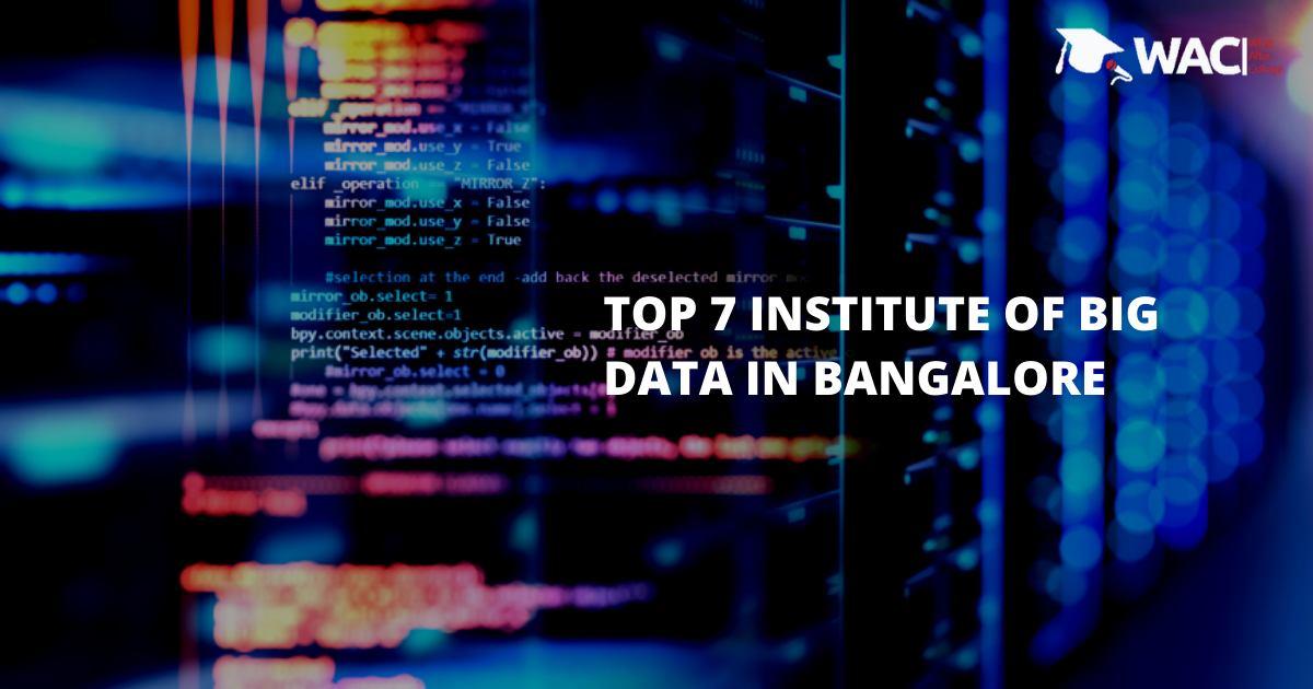 Top 7 Institute of Big Data