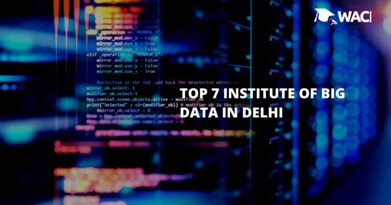 Top 7 Institute of Big Data in Delhi