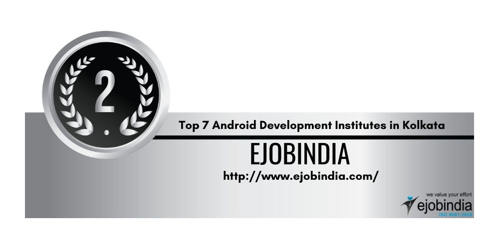 TOP 7 INSTITUTE OF ANDROID APP DEVELOPMENT IN KOLKATA