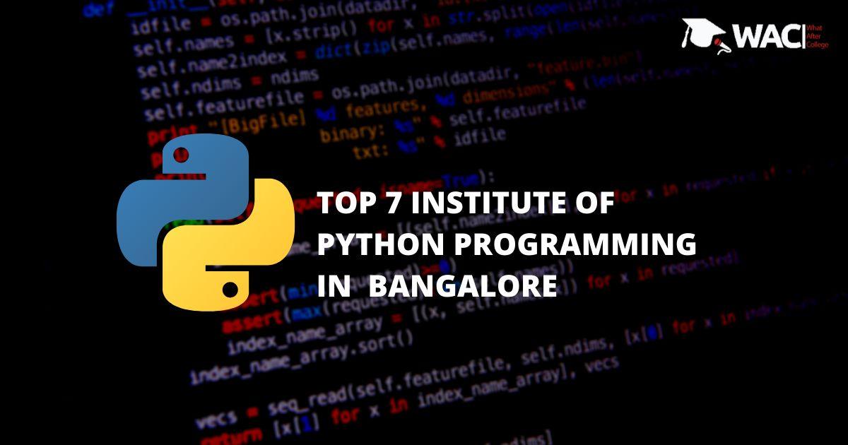 TOP 7 PYTHON INSTITUTE IN BANGALORE