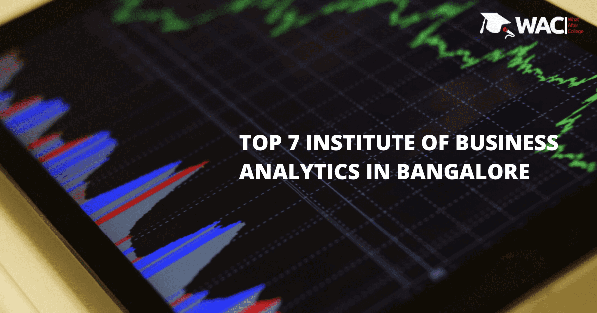 Top 7 Training Institutes of Business Analytics in Bangalore