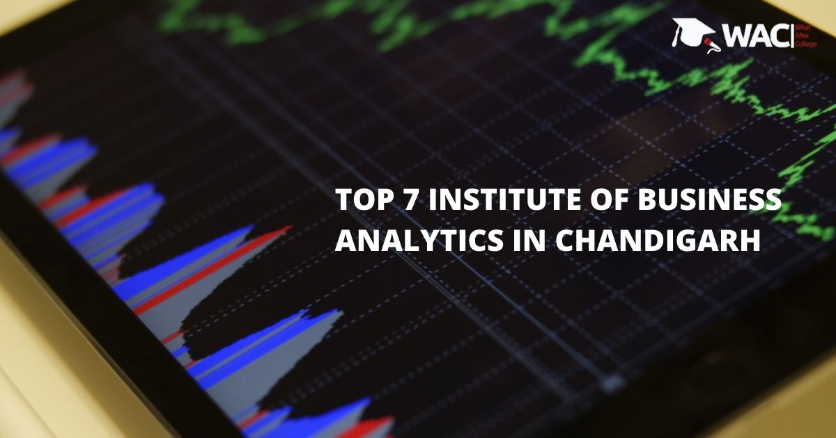 Top 7 Training Institutes of Business Analytics in Chandigarh