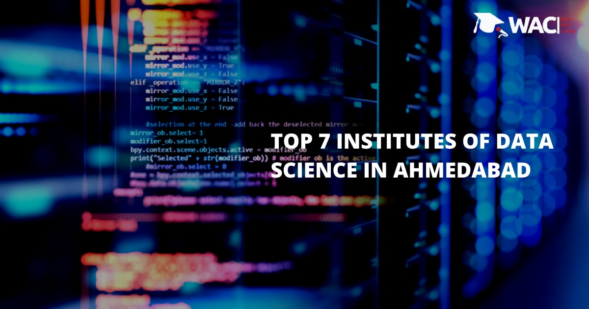 Top 7 Training Institutes of Data Science in Ahmedabad
