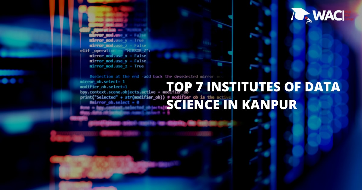 Top 7 Training Institutes of Data Science in Kanpur