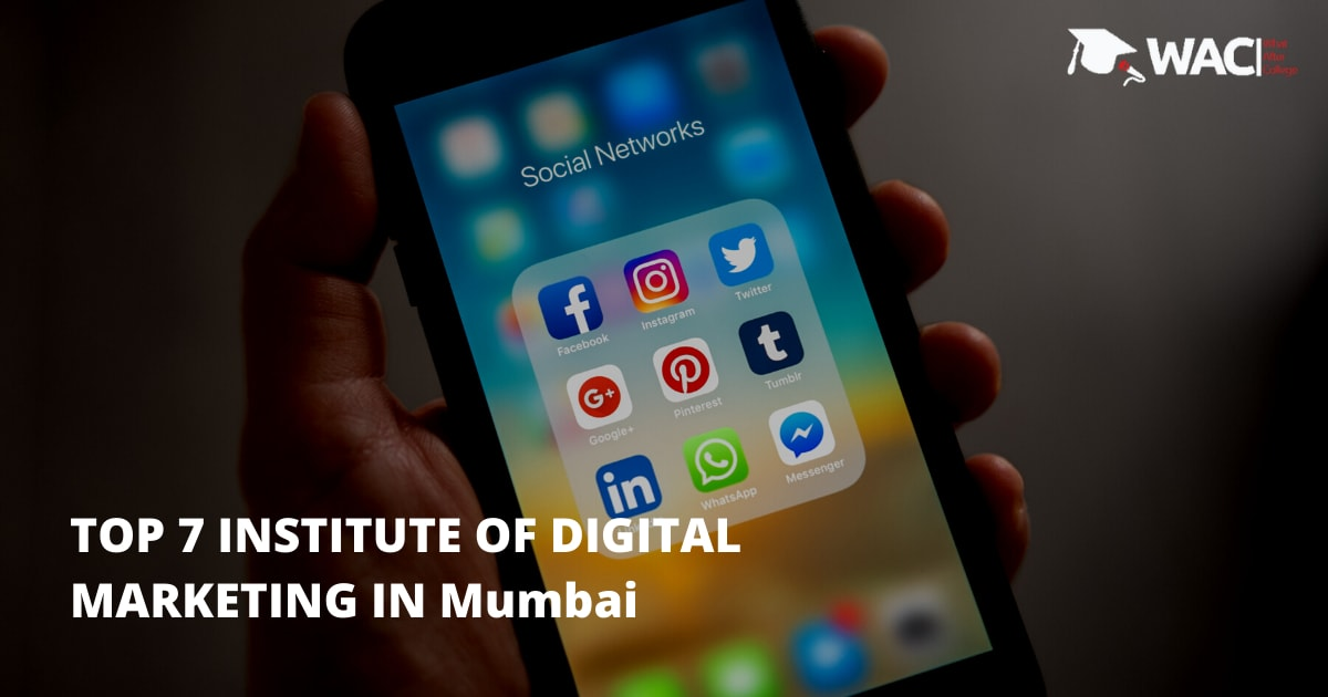 Top 7 Training Institutes of Digital Marketing in Mumbai