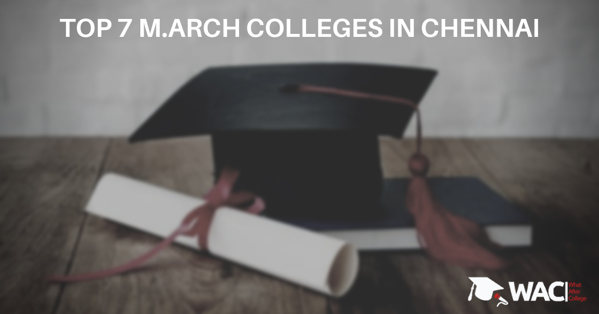 M.Arch colleges in Chennai