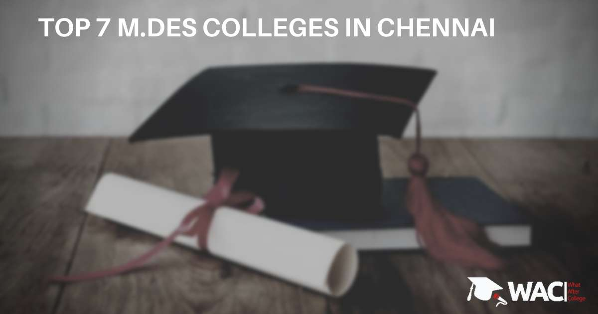 TOP 7 M.DES colleges IN chennai