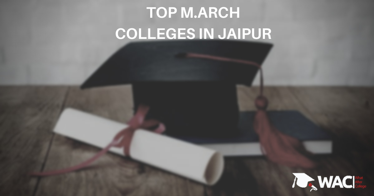 M.Arch colleges in Jaipur