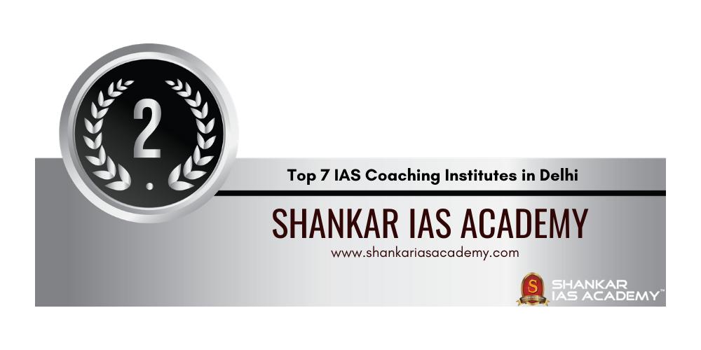 IAS Coaching in Delhi Rank 2