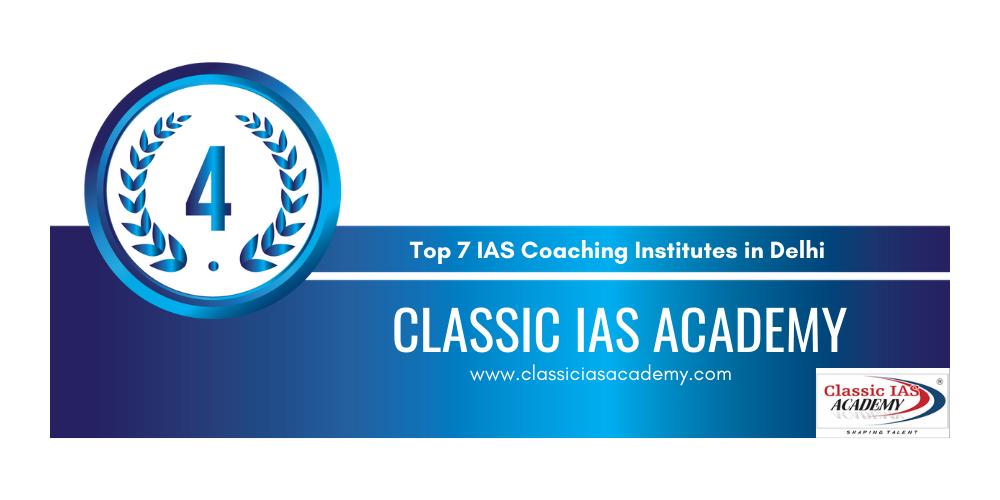 IAS Coaching in Delhi Rank 4