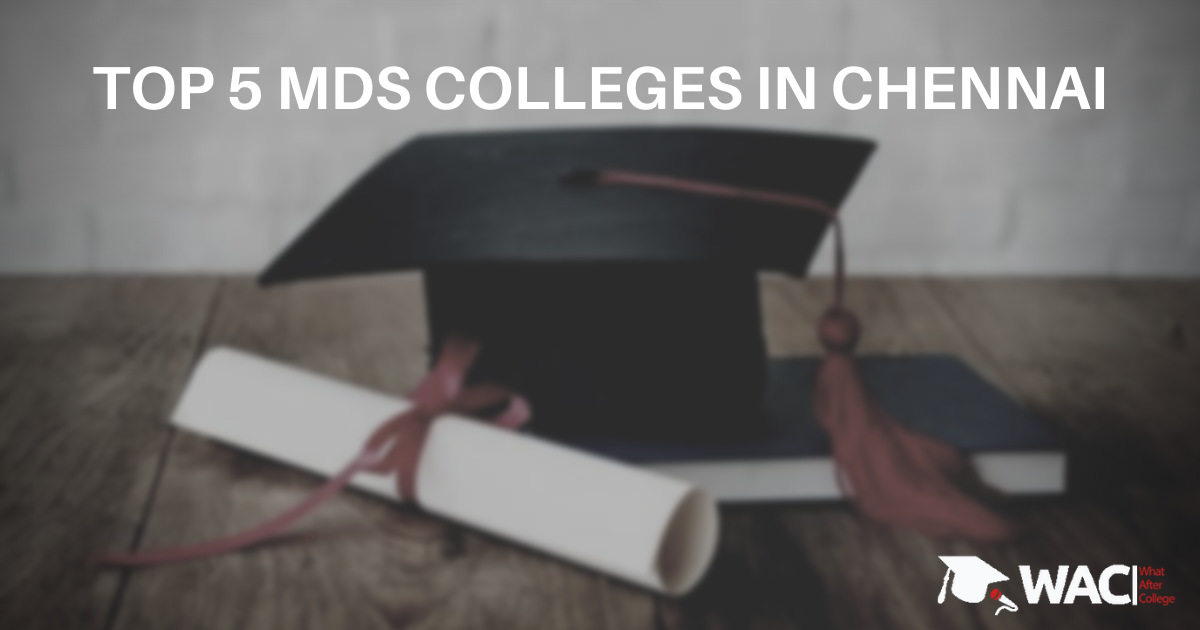 MDS colleges in Chennai