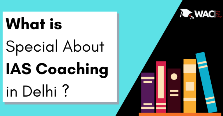 what is special about ias coaching in delhi