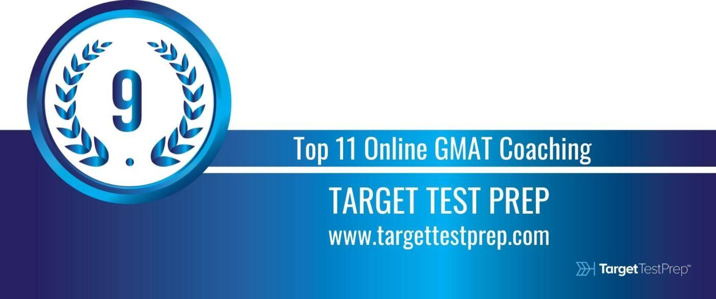 Rank 9 Top 11 Online GMAT Coaching