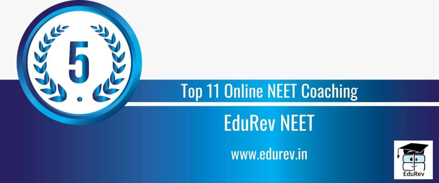 Rank 5 Top 11 Online NEET Coaching