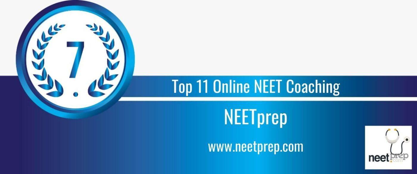 Rank 7 Top 11 Online NEET Coaching