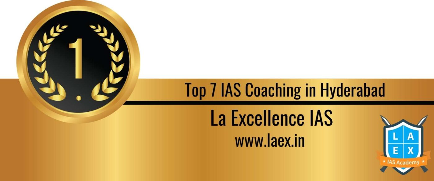 Rank 1 Top 7 IAS Coaching in Hyderabad