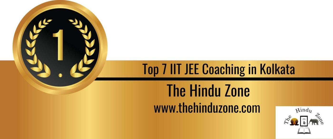 Rank 1 Top 7 IIT JEE Coaching in Kolkata