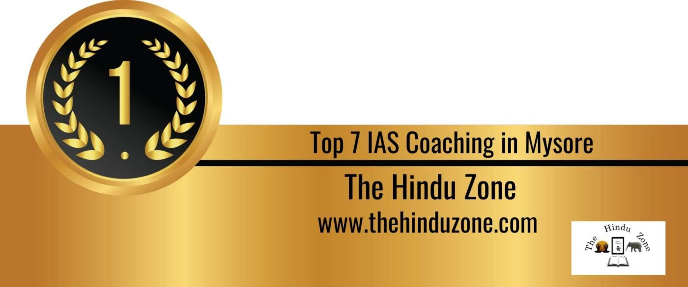 Rank 1 Top 7 ias coaching in Mysore