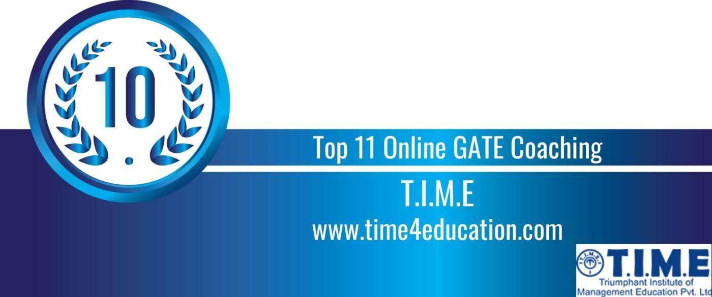 Rank 10 Top 11 Online GATE coaching